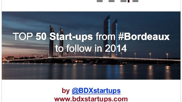 Les 50 startups bordelaises à suivre en 2014 !
