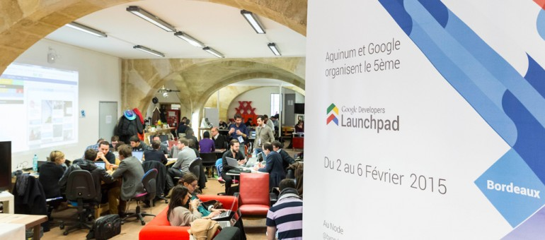 Launchpad Google à Bordeaux : la semaine commando des startups
