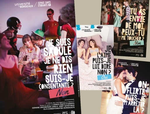 """Début 2015, une campagne de communication est lancée par l'Espace Santé Etudiants de l'université de Bordeaux : """"Pas de relations sexuelles sans consentement"""" (DR)"""