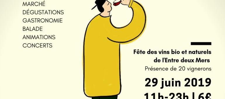 29 juin : Les Belles Goulées célèbrent les vins bio et naturels au Tourne