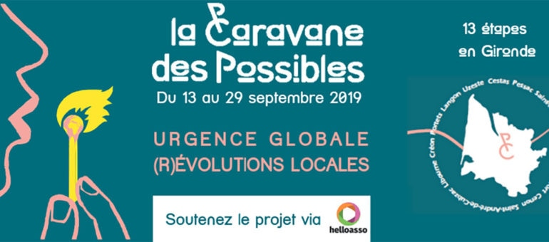 13 au 29 septembre : La Caravane des possibles en Gironde pour encourager les (r)évolutions