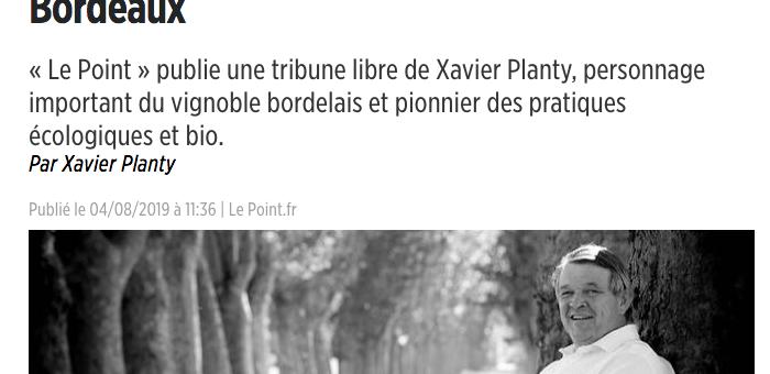 «L'agroécologie sauvera les vins de Bordeaux», plaide Xavier Planty