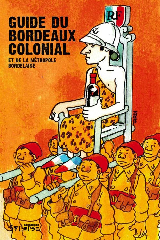 Couverture du guide du Bordeaux colonial